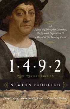 "Historical novel ""1492"" by Newton Frohlich"